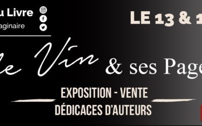 13 et 14 avril 2018 – Le Vin et ses Pages