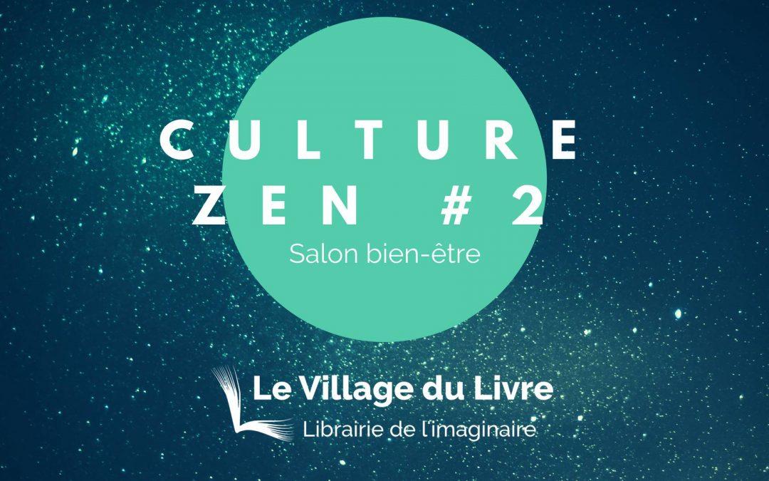 Culture Zen #2 – 24 août 2018 – Salon Bien-être